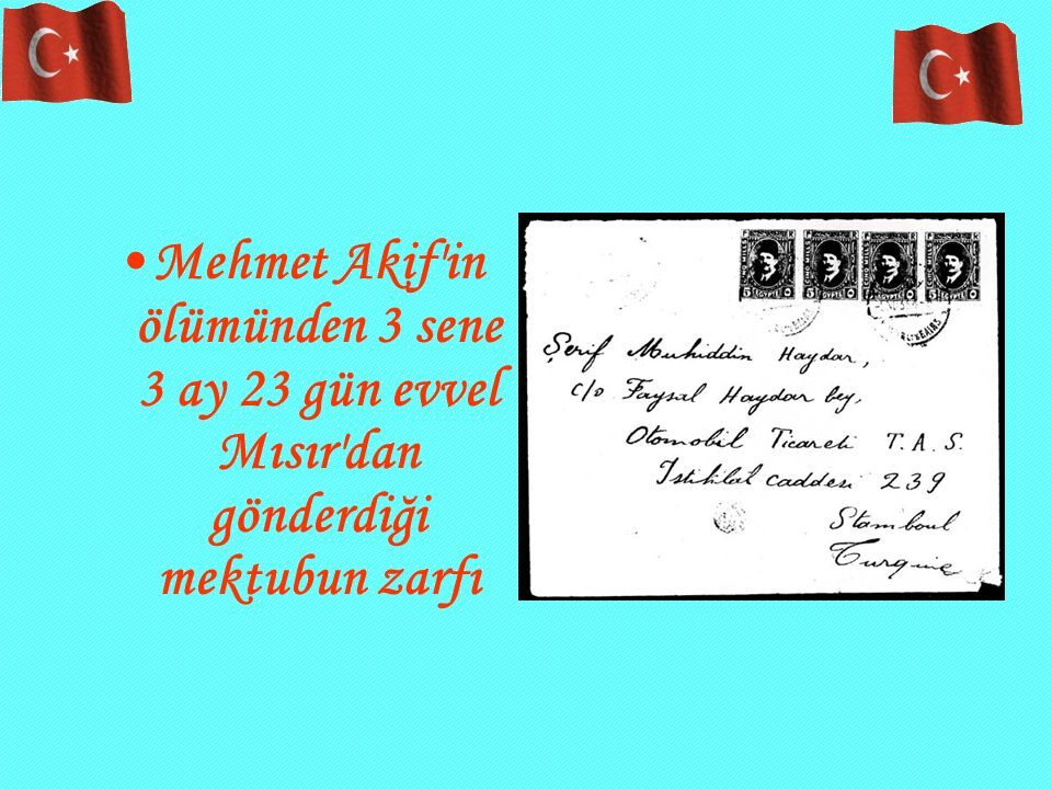 Mehmet Akif'in ölümünden 3 sene 3 ay 23 gün evvel Mısır'dan gönderdiği mektubun zarfı