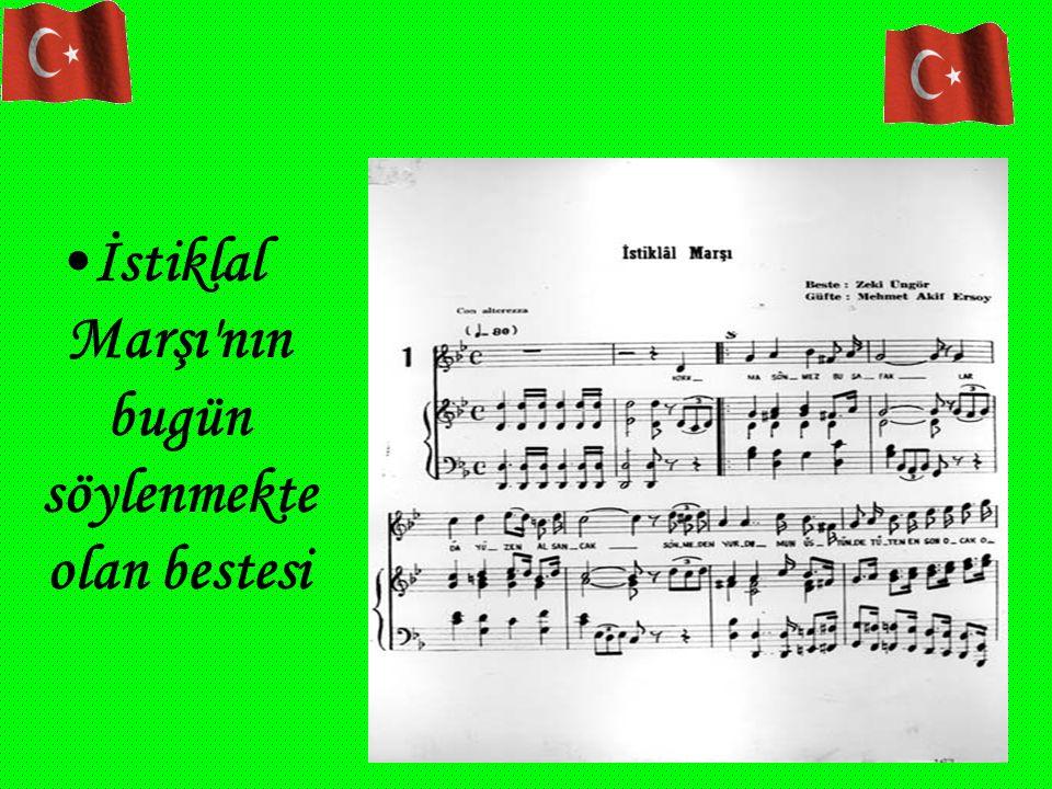 İstiklal Marşı'nın bugün söylenmekte olan bestesi