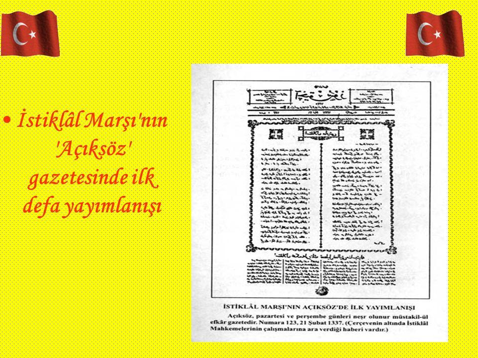 İstiklâl Marşı'nın 'Açıksöz' gazetesinde ilk defa yayımlanışı