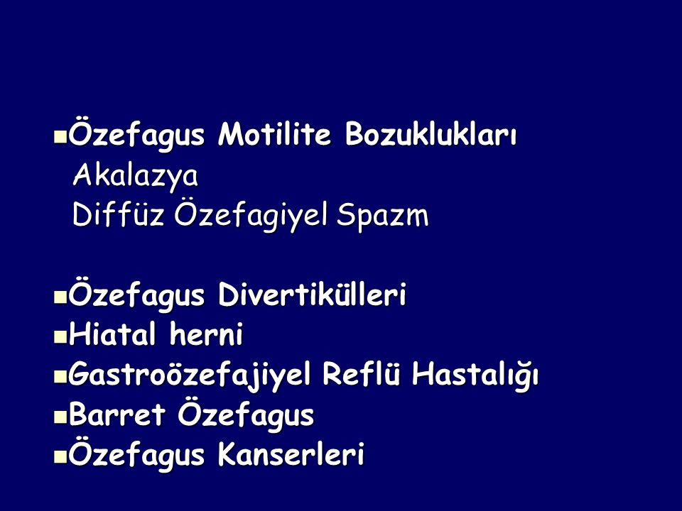 Achalasia Surgical therapy Surgical therapy –Heller myotomy –Özefagokardiyal myotomi