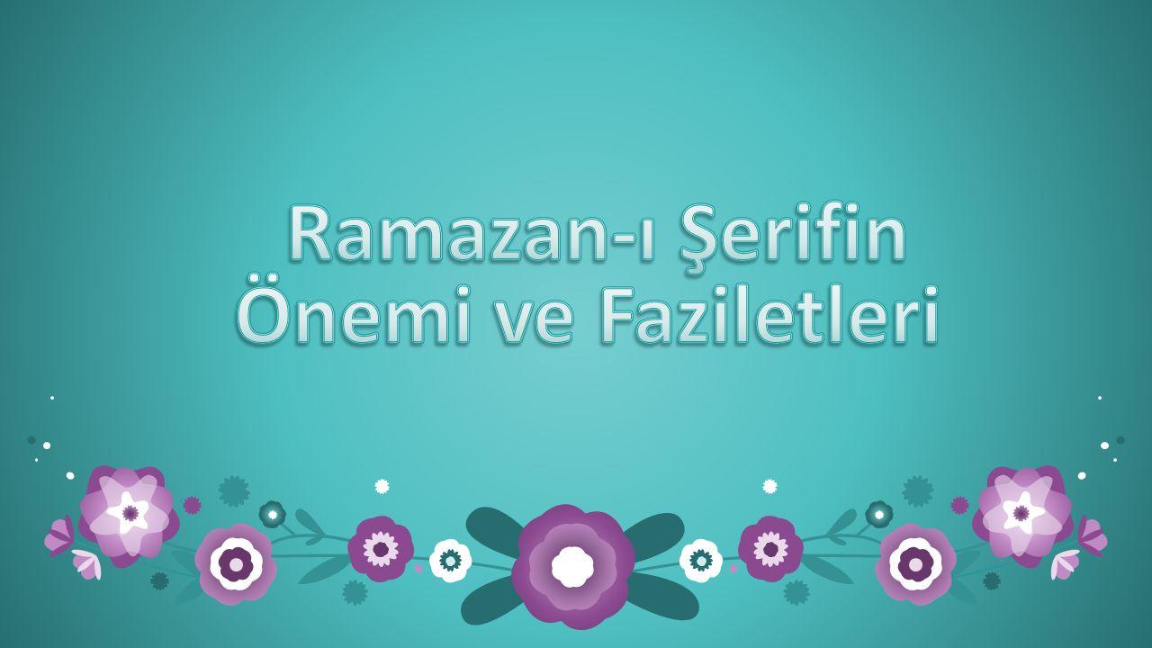 Oruç günahların mağfireti; sabrın mükafatıdır… Kim Ramazan orucunu, iman ederek ve mükafatını sadece Allah Teala'dan bekleyerek tutarsa, onun geçmiş günahları affolunur. (Buhari,savm) ''Cennette reyyan adında bir kapı vardır ki buradan kıyamet gününde sadece oruç tutanlar cennete gireceklerdir' ( Buhari,Savm 4; Müslim, Sıyam, 166)
