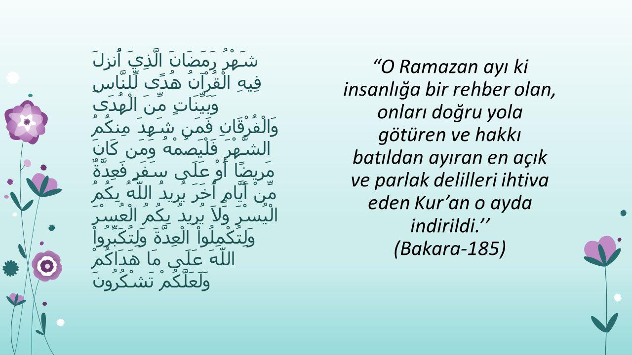 Ramazan ayı ayların sultanıdır.