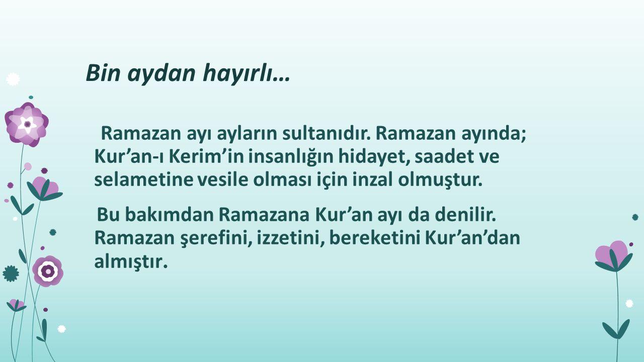 Rahmân ve Rahîm olan Allah ın adıyla.Biz o (Kur ân)nu Kadir gecesinde indirdik.