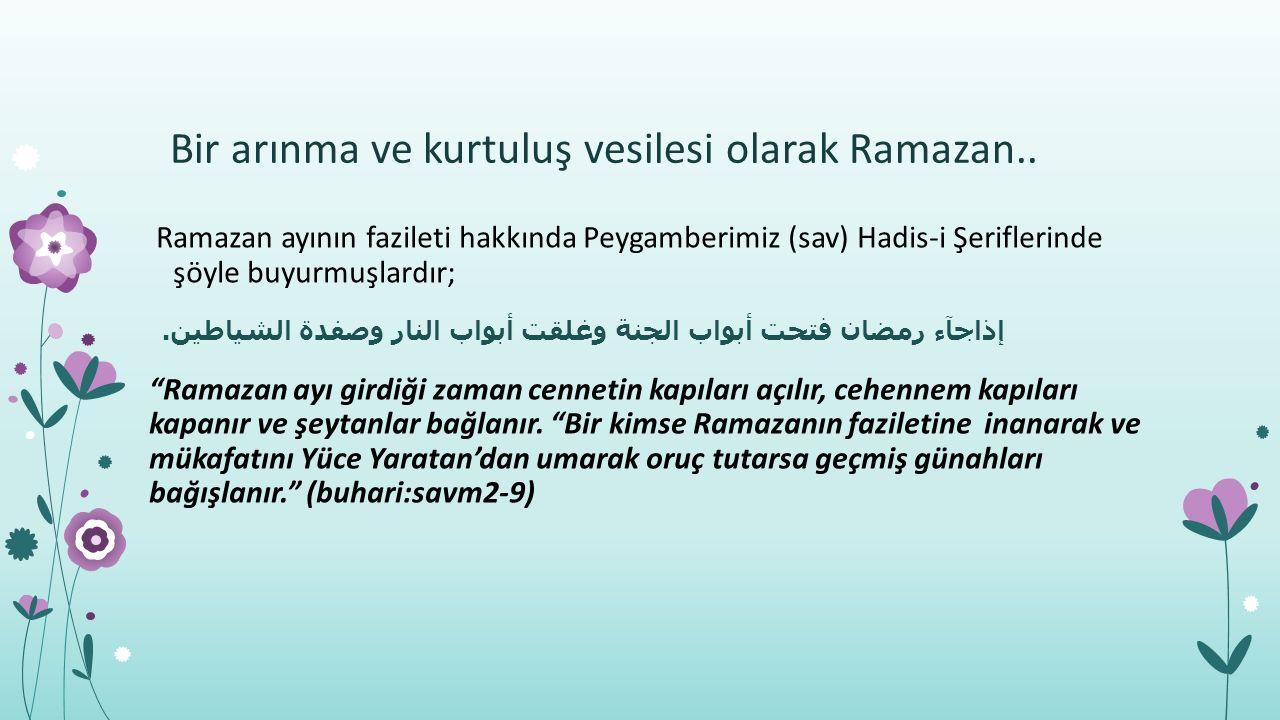 Ramazan Ayına Mahsus Başlıca İbadetlerimiz; Oruç Teravih Namazı Mukabele İ'tikaf Fitre(sadaka-ı fıtır)