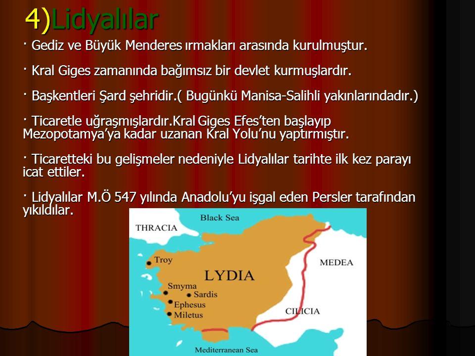 Frigler Anadolu'da Eskişehir, Kütahya, Afyonkarahisar arasında kalan bölgede yaşamışlardır.