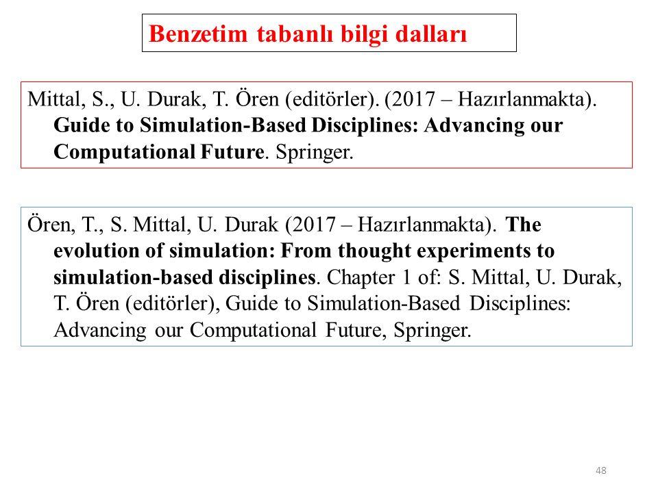48 Benzetim tabanlı bilgi dalları Mittal, S., U. Durak, T.