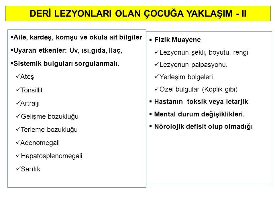 LABORATUVAR: PY da; ilk 24-36 saat Polimorfonükleer lökosit hakimiyeti ile birlikte Lökositoz, 2.