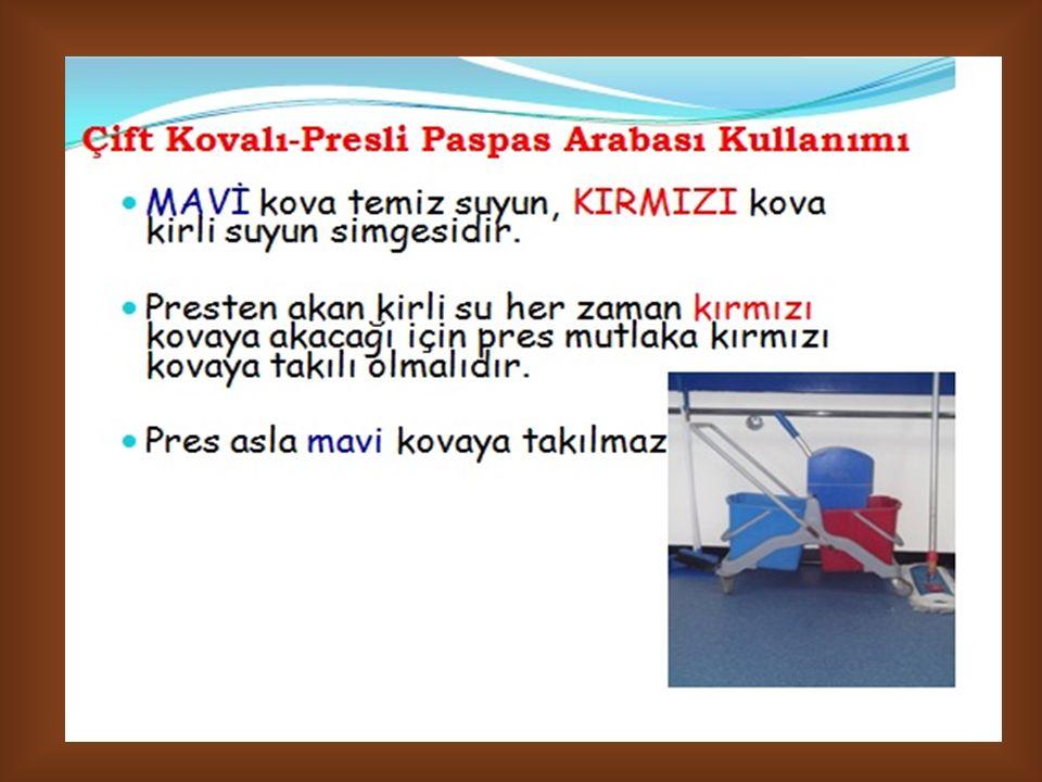 Lavabo ve tuvalet temizliği için çift kova veya çift kovalı presli paspas kullanılmalıdır.