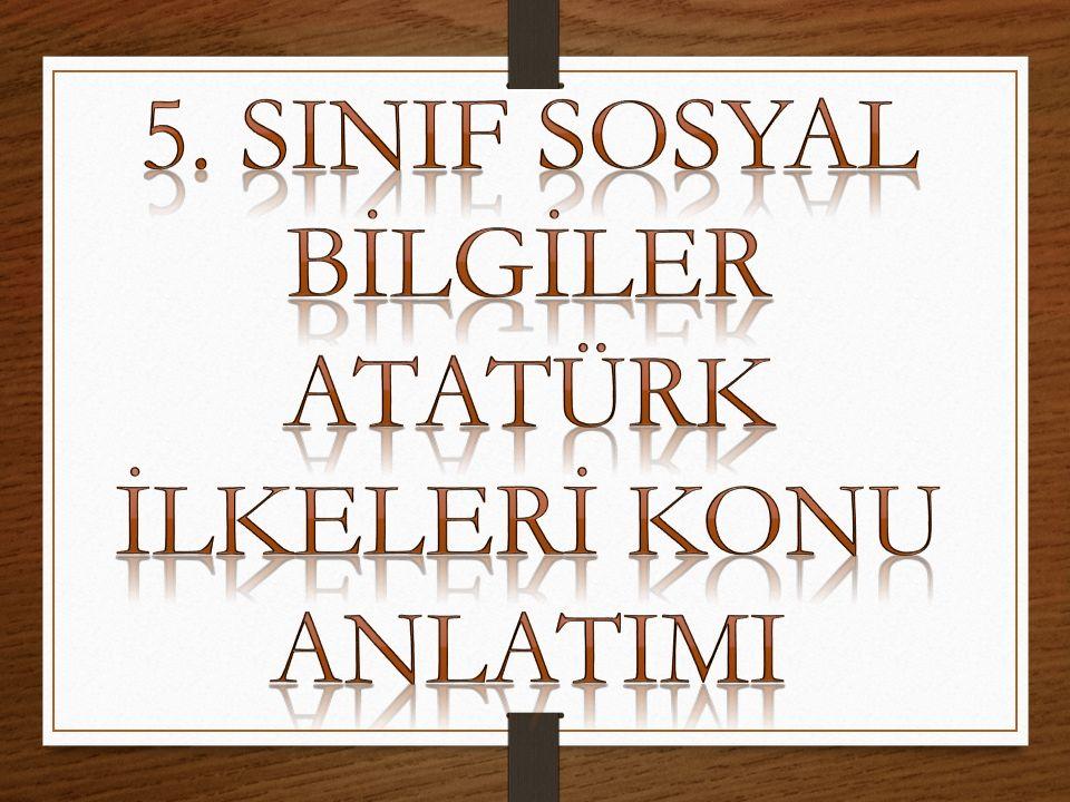 Atatürk ilkelerinin temelinde halk ve millet sevgisi, cumhuriyetimizi koruma ve yüceltme duygusu vardır.