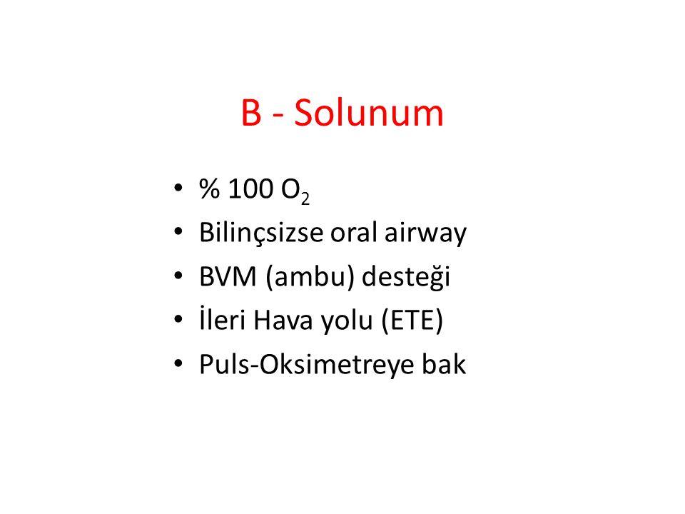 Entübasyon Endikasyonları Solunum arresti Hava yolu koruyucu reflekslerinin yokluğu Hava yolu tıkanıklığı gelişme riski var (inhalasyon, fasiyal kırık, status epileptikus) GKS < 8 (travma hastası için GKS < 10) Maskeyle yeterli O 2 sağlanamaması (O 2 sat <%90) Hiperventilasyon gereken kapalı kafa travması