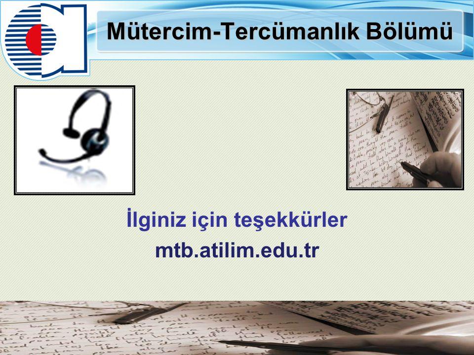 Mütercim-Tercümanlık Bölümü İlginiz için teşekkürler mtb.atilim.edu.tr