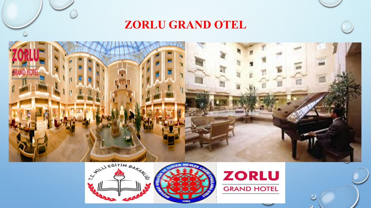 ZORLU GRAND OTEL