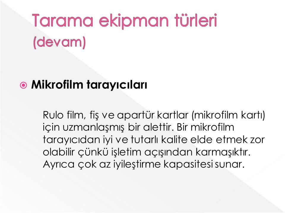 Mikrofilm tarayıcıları Rulo film, fiş ve apartür kartlar (mikrofilm kartı) için uzmanlaşmış bir alettir.
