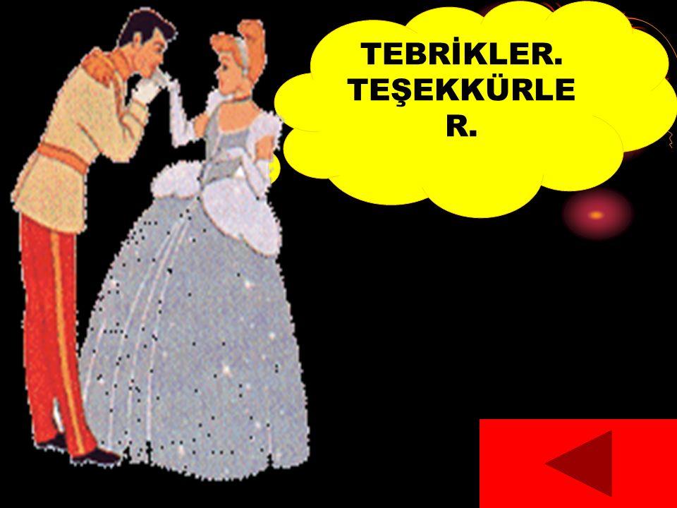 TEBRİKLER. TEŞEKKÜRLE R.