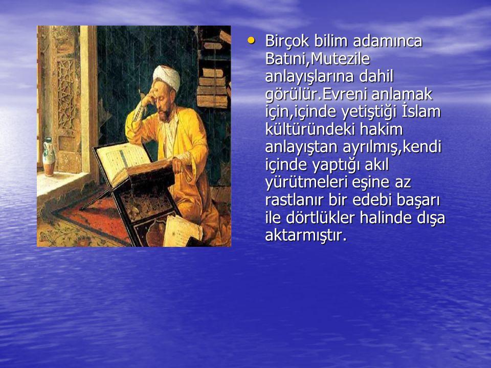 Birçok bilim adamınca Batıni,Mutezile anlayışlarına dahil görülür.Evreni anlamak için,içinde yetiştiği İslam kültüründeki hakim anlayıştan ayrılmış,ke