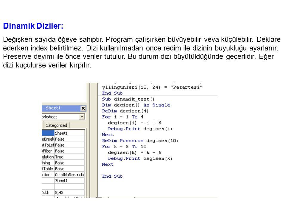 Dinamik Diziler: Değişken sayıda öğeye sahiptir. Program çalışırken büyüyebilir veya küçülebilir. Deklare ederken index belirtilmez. Dizi kullanılmada