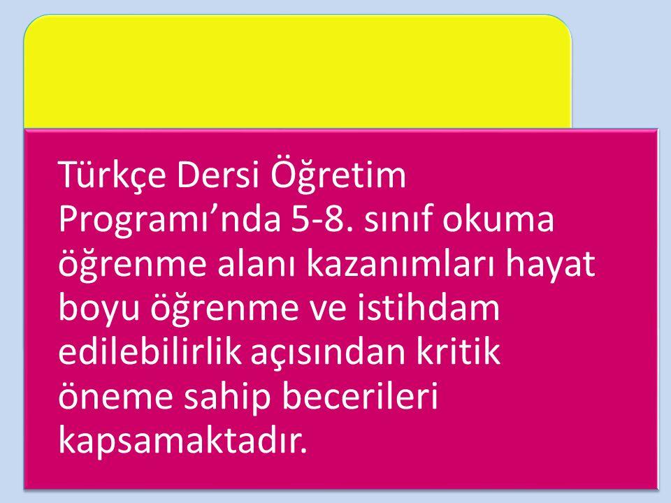 Türkçe Dersi Öğretim Programı'nda 5-8.