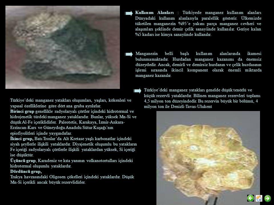 Kullanım Alanları : Türkiyede manganez kullanım alanları Dünyadaki kullanım alanlarıyla paralellik gösterir. Ülkemizde tüketilen manganezin %95'e yakı