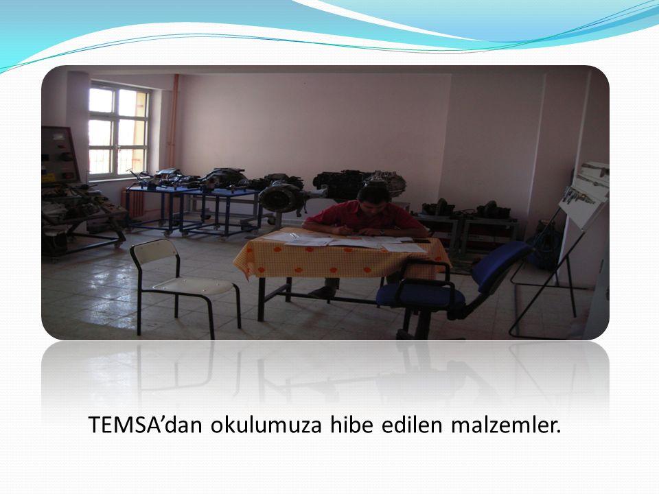 TEMSA'dan okulumuza hibe edilen malzemler.