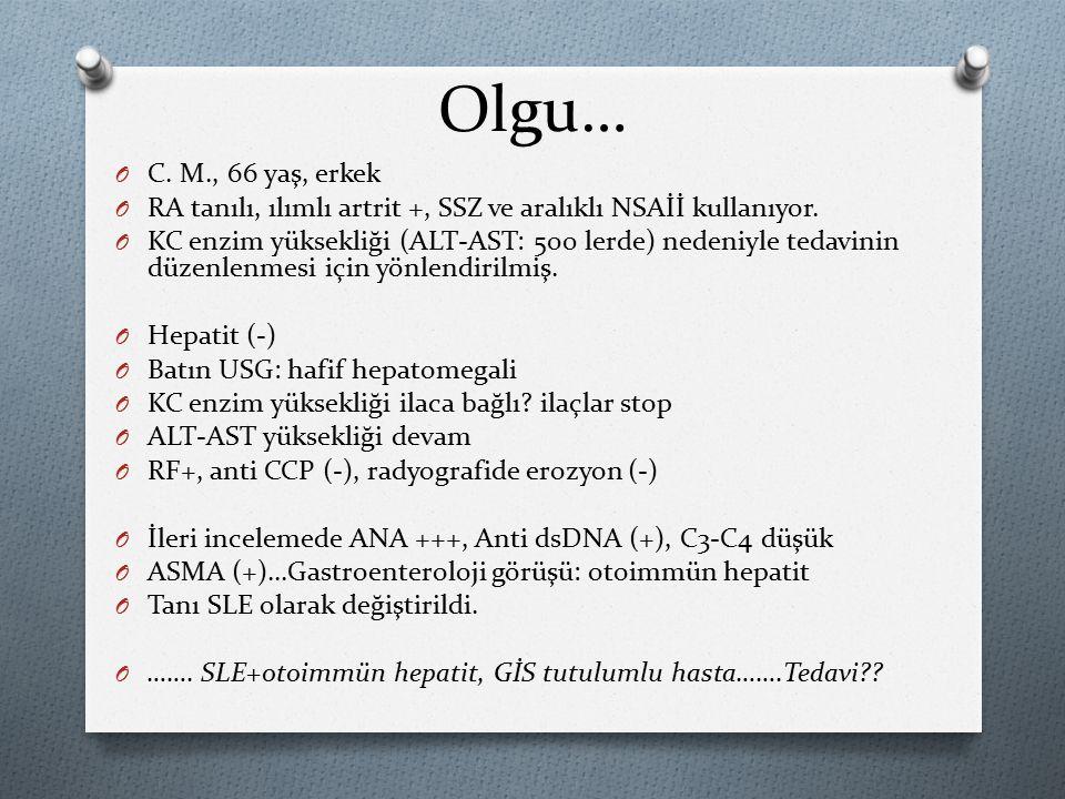 Olgu… OCOC.M., 66 yaş, erkek ORORA tanılı, ılımlı artrit +, SSZ ve aralıklı NSAİİ kullanıyor.