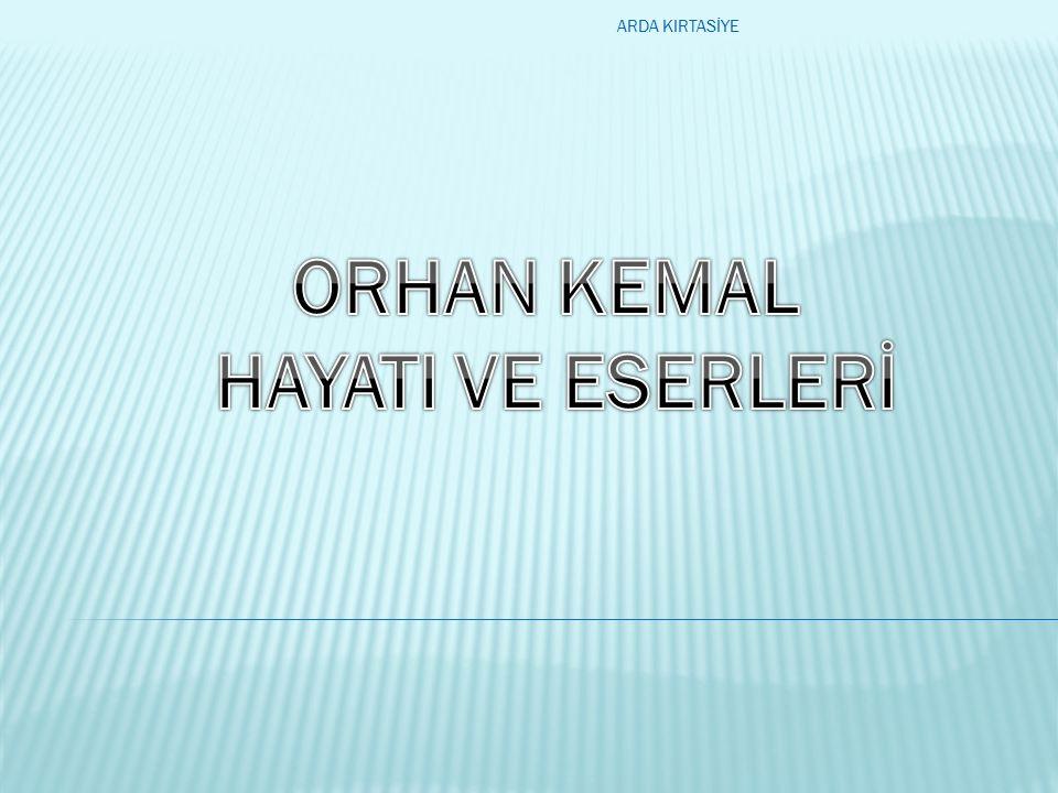Mehmet Raşit Öğütçü veya kullandığı adıyla Orhan Kemal (15 Eylül 1914,Adana - 2 Haziran 1970, Sofya), toplumcu gerçekçi, Türk romancı sı ve oyunyazarı.AdanaSofyatoplumcu gerçekçiTürkromancı sıoyunyazarı ARDA KIRTASİYE