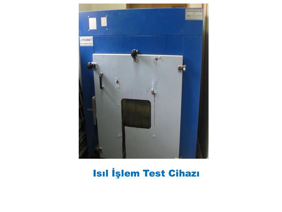 Isıl İşlem Test Cihazı
