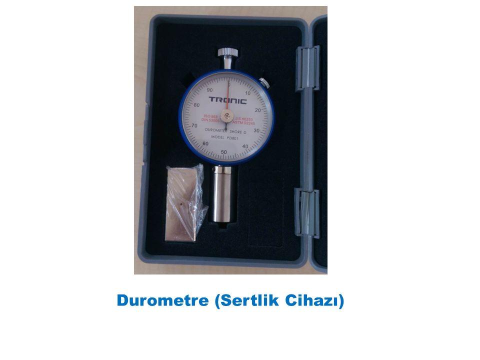 Durometre (Sertlik Cihazı)