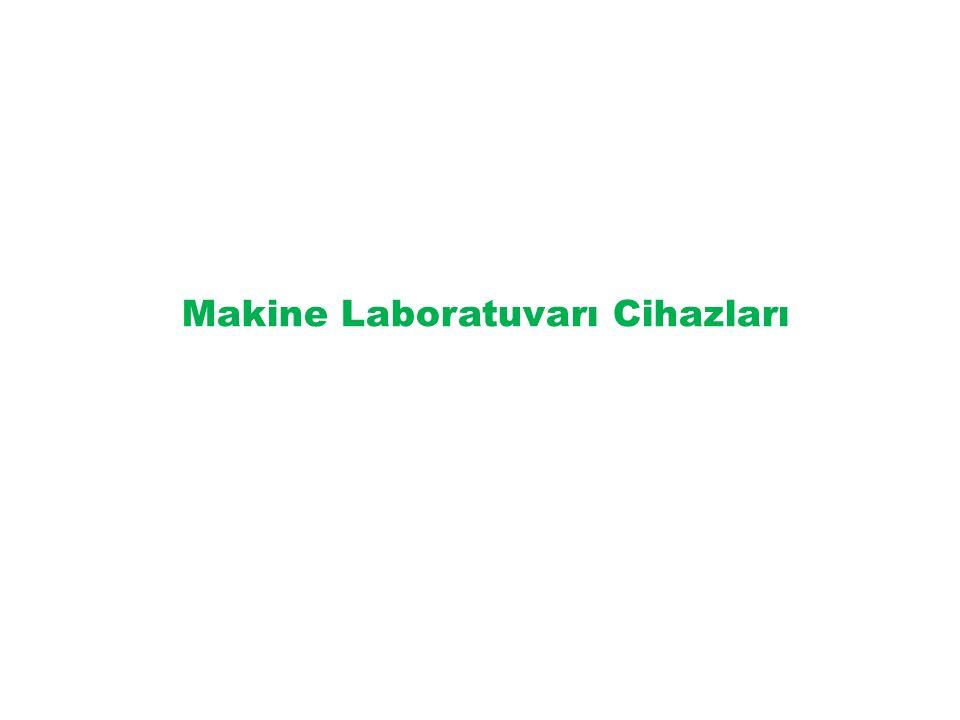Makine Laboratuvarı Cihazları