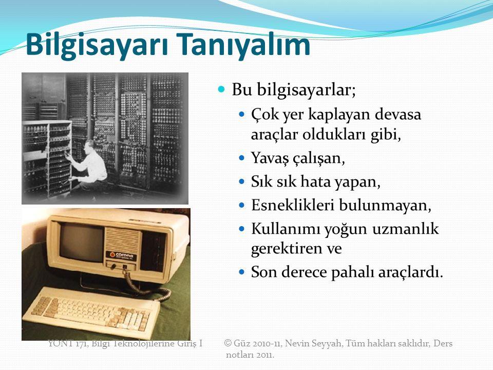 Ekran İlk bilgisayarlarda ekran denen bir birim yoktu.
