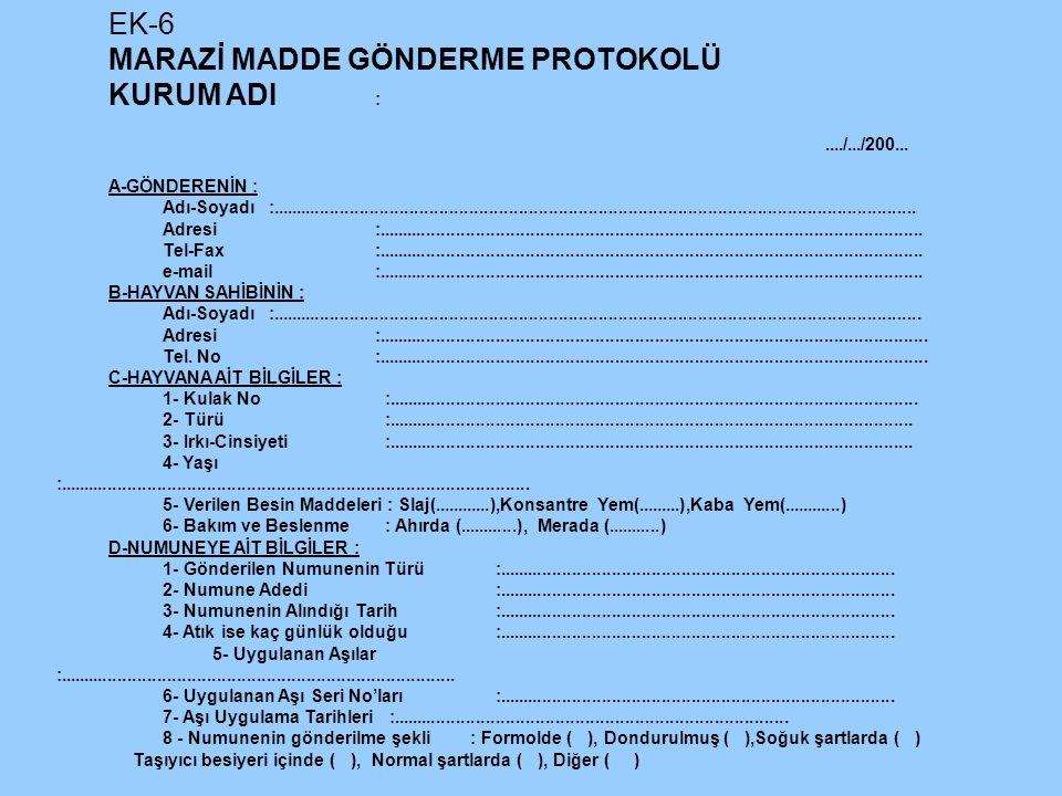 EK-6 MARAZİ MADDE GÖNDERME PROTOKOLÜ KURUM ADI :..../.../200...