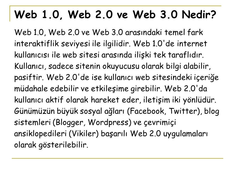 Web 1.0, Web 2.0 ve Web 3.0 Nedir.