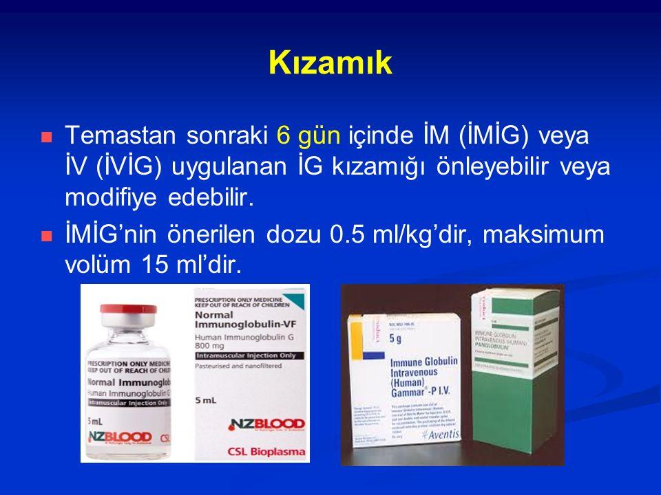 Tablo II'nin açıklamaları * HBİG'nin dozu:0.06 ml/kg'dır, intramüsküler olarak uygulanır.