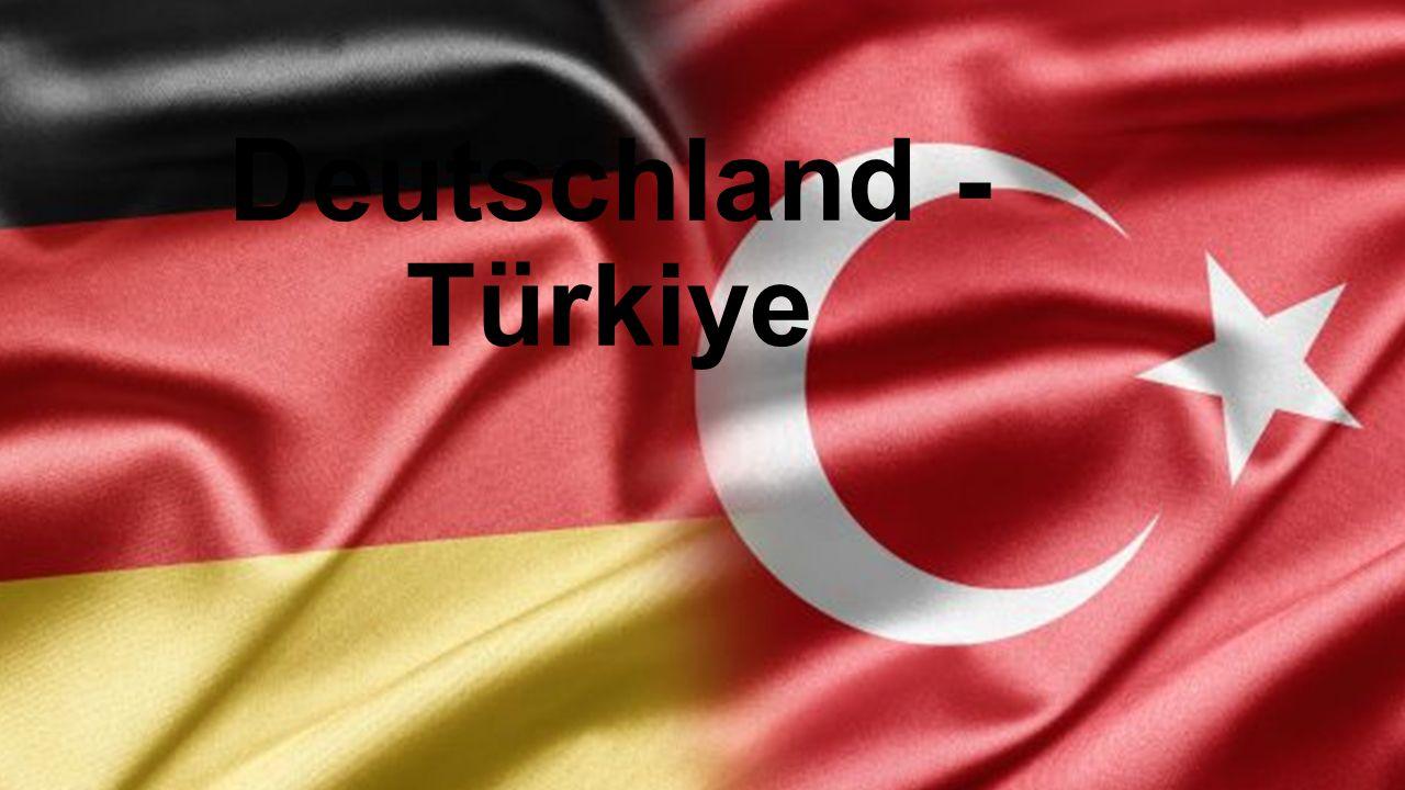 Deutschland - Türkiye