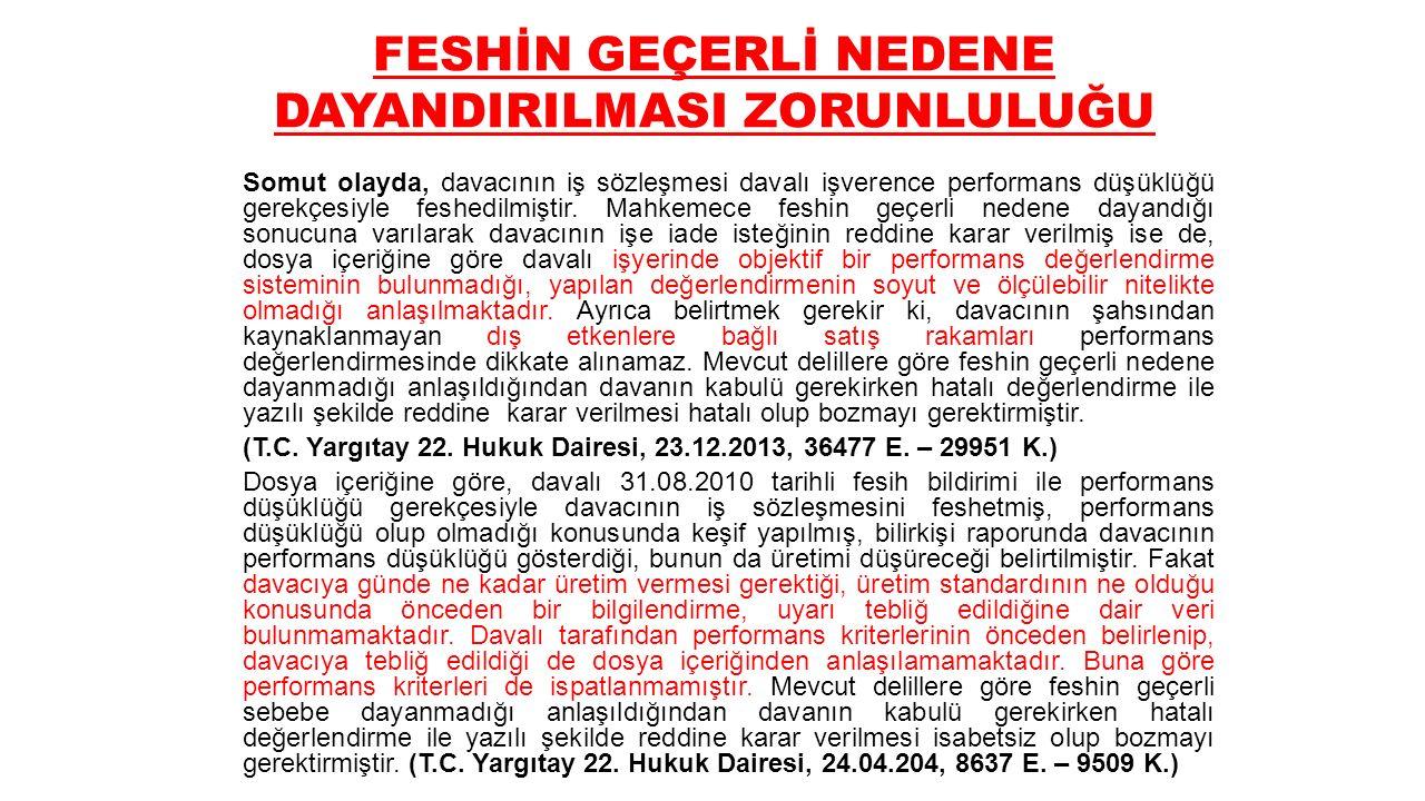 FESHİN GEÇERLİ NEDENE DAYANDIRILMASI ZORUNLULUĞU T.C.