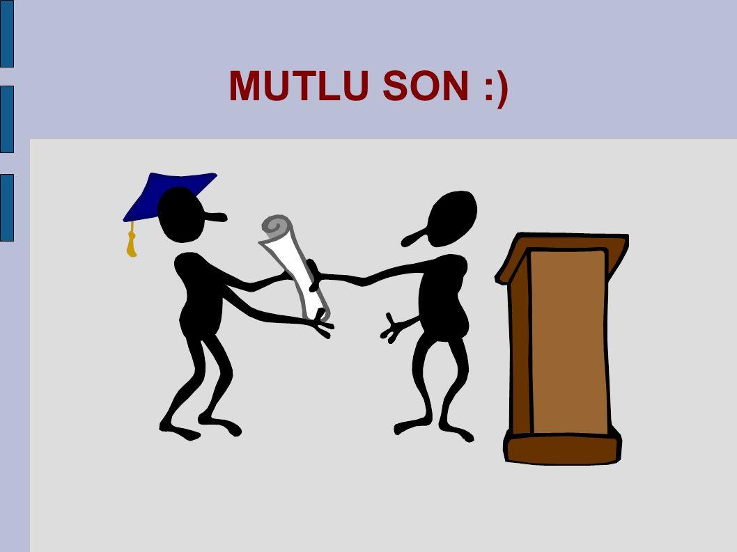 MUTLU SON :)