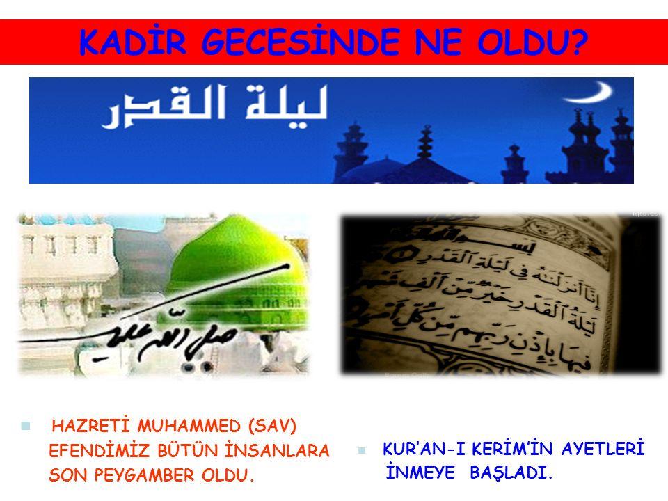 KUR'AN-I KERİM'İN AYETLERİ İNMEYE BAŞLADI.