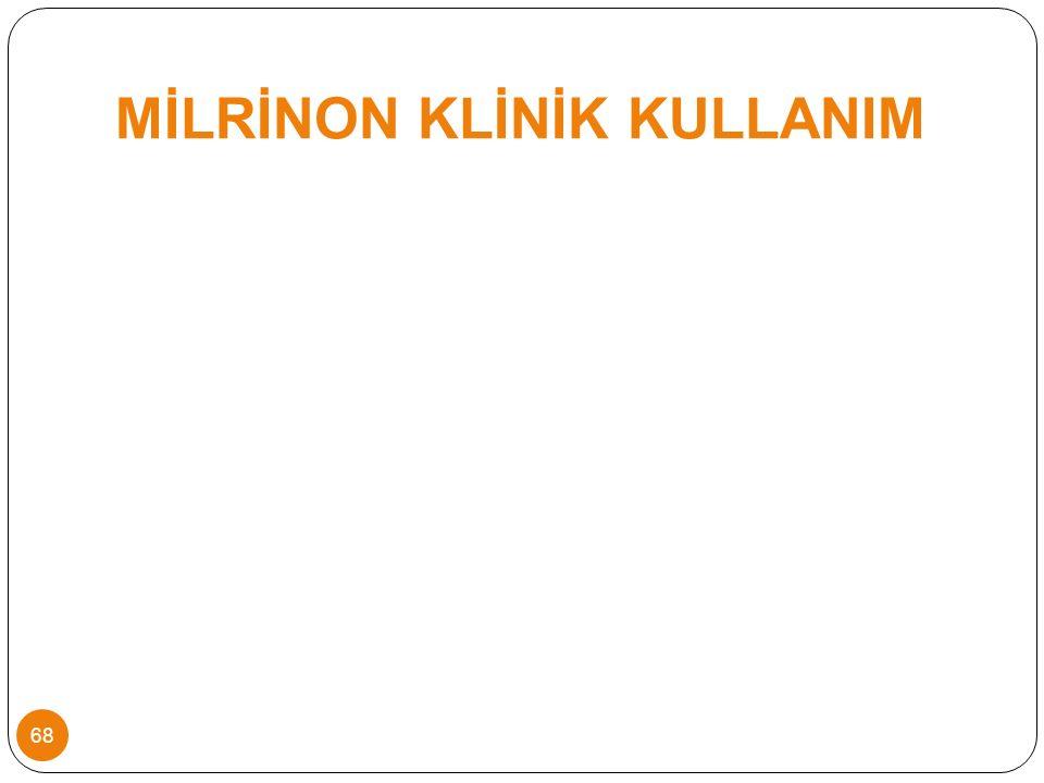 MİLRİNON KLİNİK KULLANIM 68