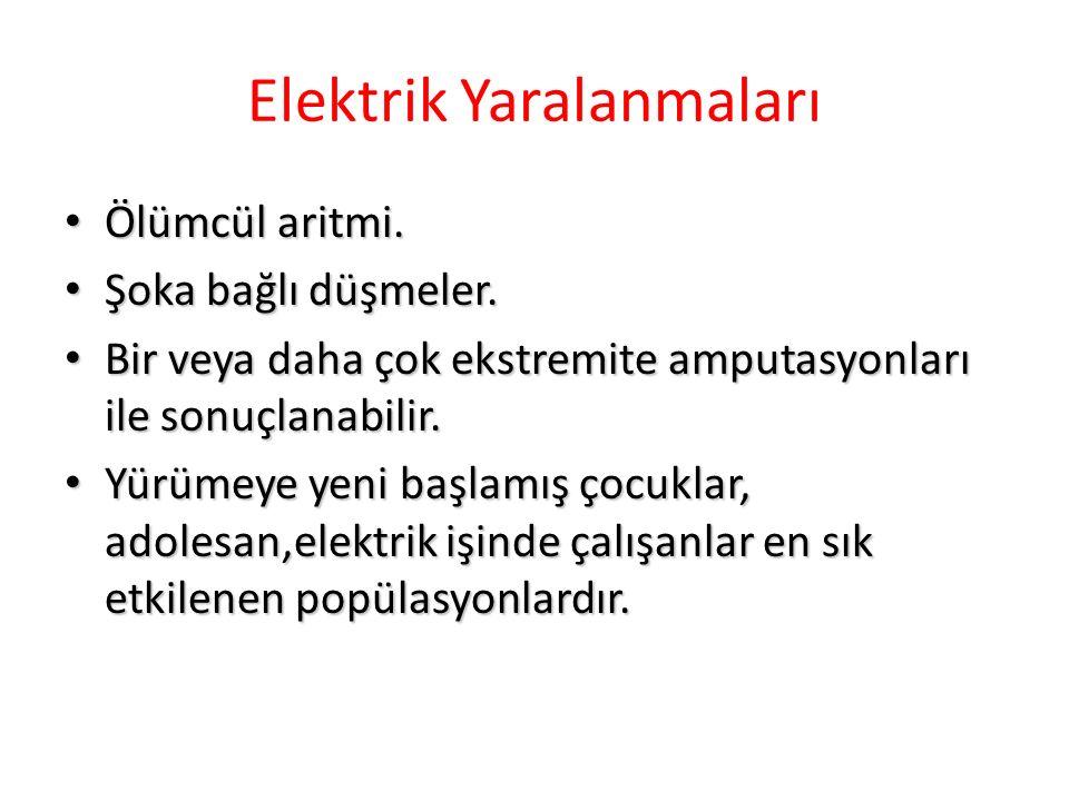 Elektrik Yaralanmaları Ölümcül aritmi.Ölümcül aritmi.