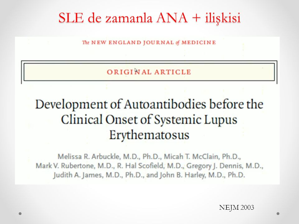 SLE de zamanla ANA + ilişkisi NEJM 2003