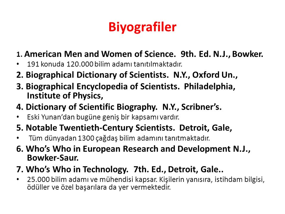 Biyografiler 1. American Men and Women of Science.