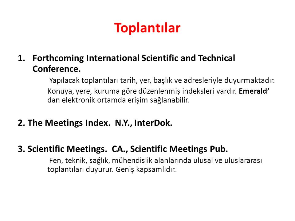 Toplantılar 1.Forthcoming International Scientific and Technical Conference.