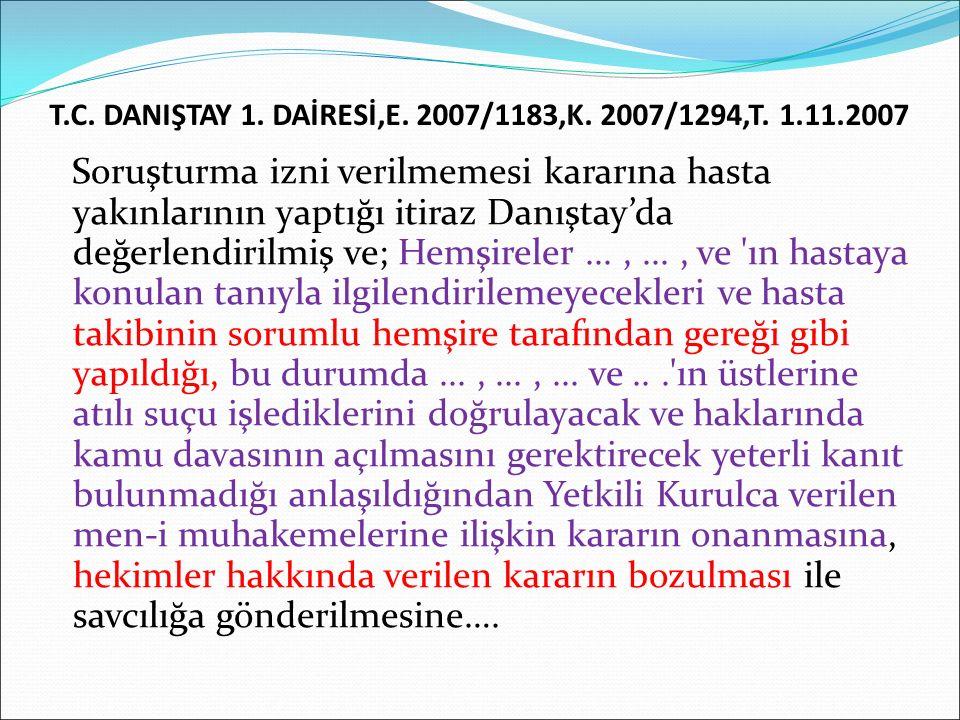 T.C.DANIŞTAY 1. DAİRESİ,E. 2007/1183,K. 2007/1294,T.