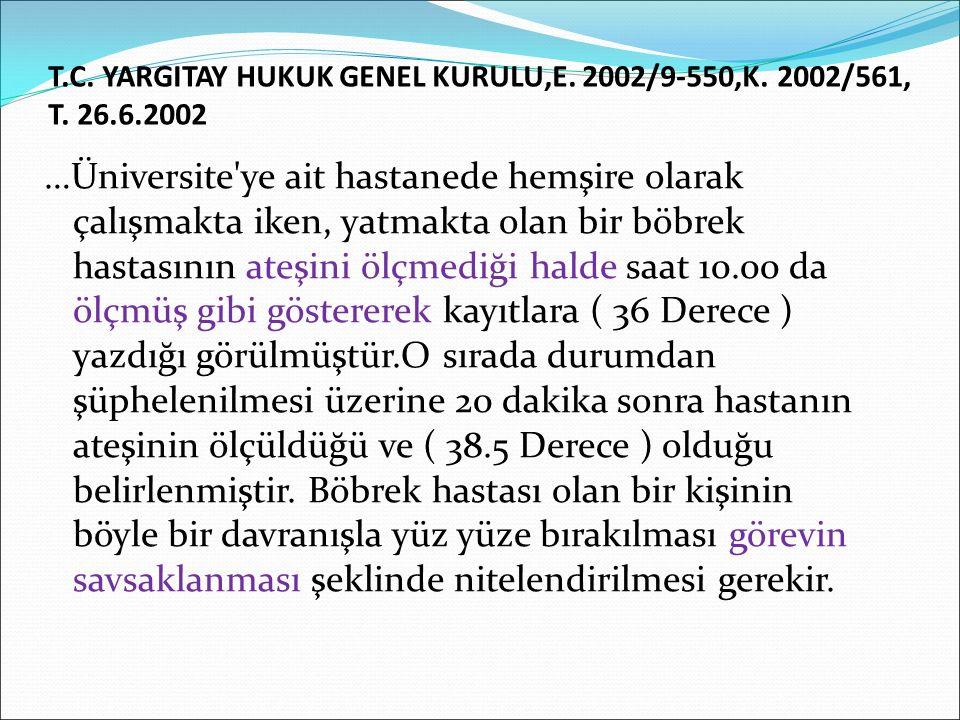 T.C.YARGITAY HUKUK GENEL KURULU,E. 2002/9-550,K. 2002/561, T.