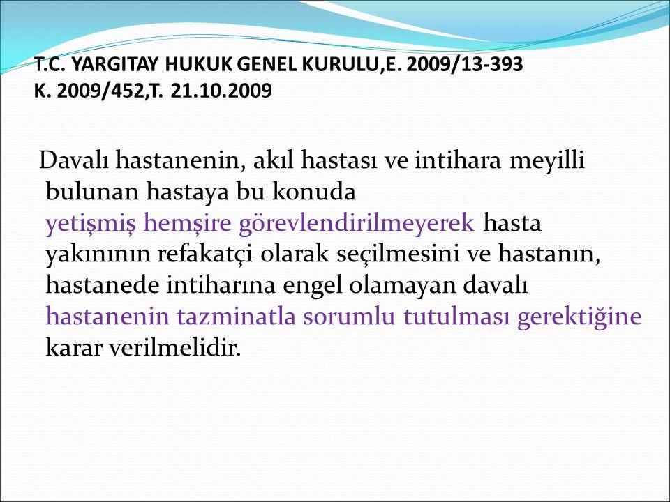 T.C.YARGITAY HUKUK GENEL KURULU,E. 2009/13-393 K.