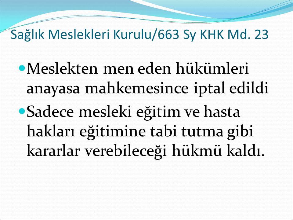 Sağlık Meslekleri Kurulu/663 Sy KHK Md.