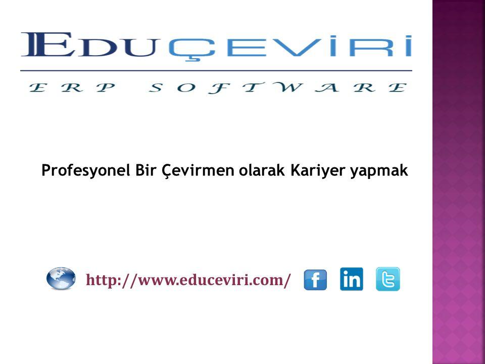 http://www.educeviri.com/ Profesyonel Bir Çevirmen olarak Kariyer yapmak