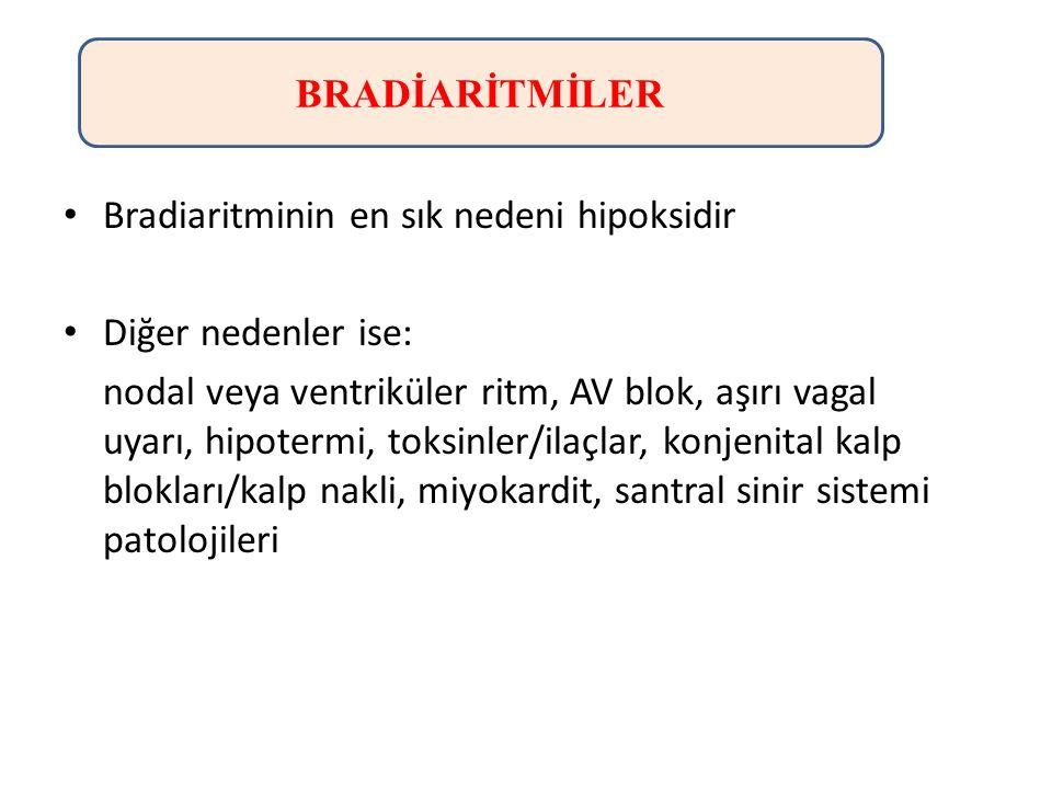 Bradiaritminin en sık nedeni hipoksidir Diğer nedenler ise: nodal veya ventriküler ritm, AV blok, aşırı vagal uyarı, hipotermi, toksinler/ilaçlar, kon