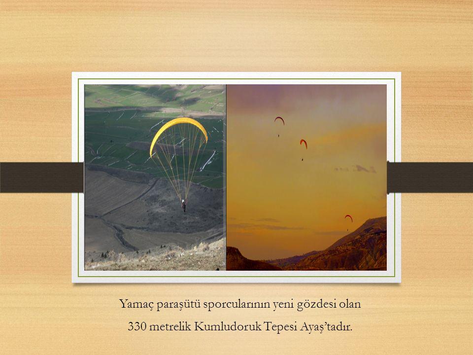 Yamaç paraşütü sporcularının yeni gözdesi olan 330 metrelik Kumludoruk Tepesi Ayaş'tadır.