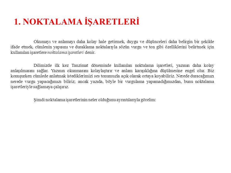 KISA ÇİZGİ ( - ) 1.