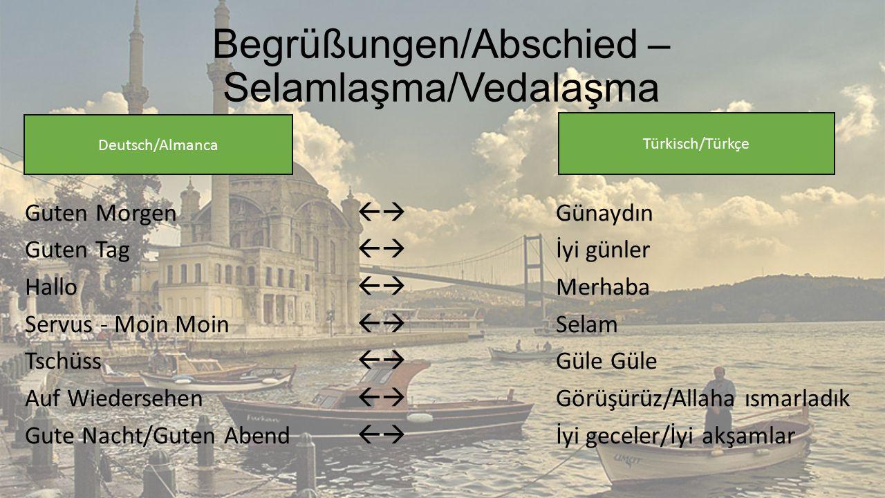Deutsch vs. Türkçe Gewohnheiten, Sprache & Umgang